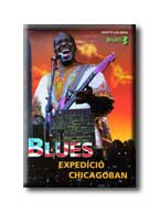 BLUES EXPEDÍCIÓ CHICAGÓBAN